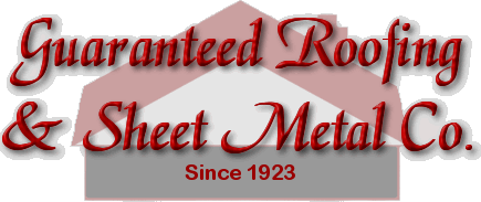 Guaranteed Roofing & Sheet Metal Co.